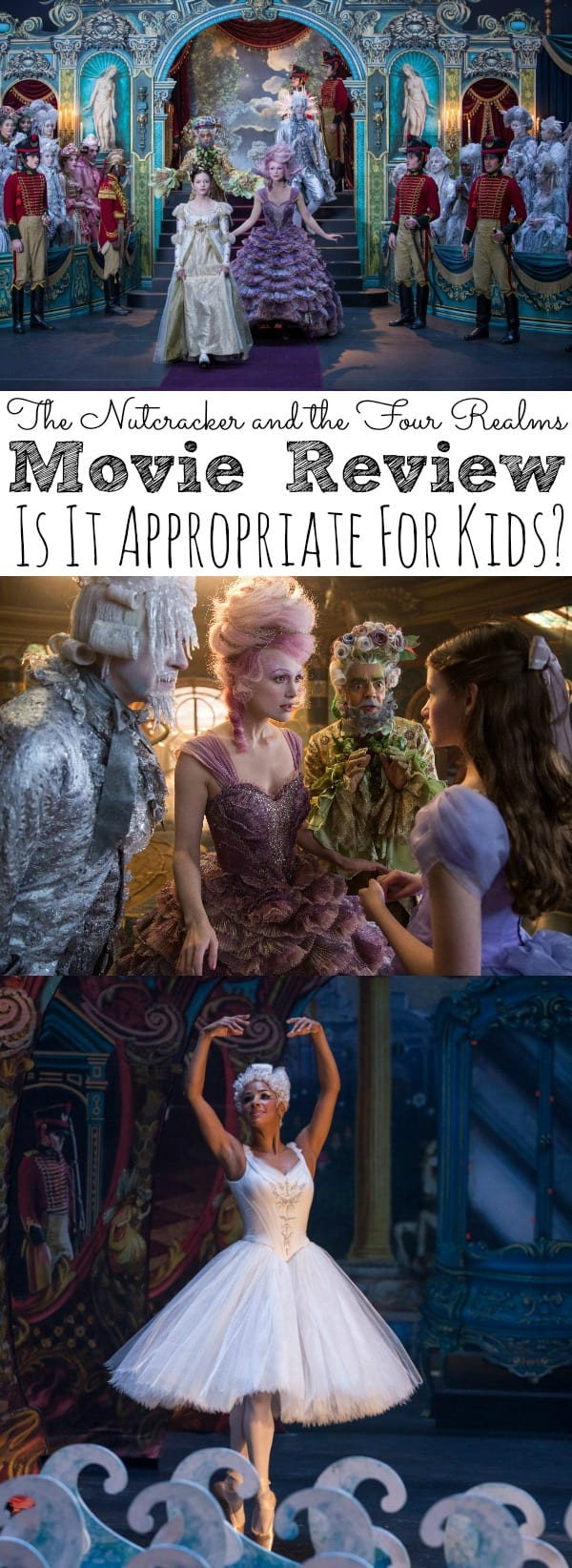The Nutcracker and the Four Realms Movie Review | Is It Appropriate For Kids?