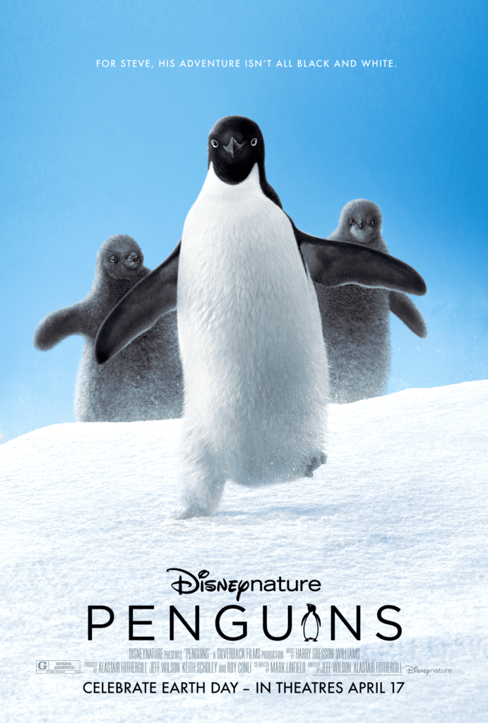 April 17, 2019 – PENGUINS (Disneynature)