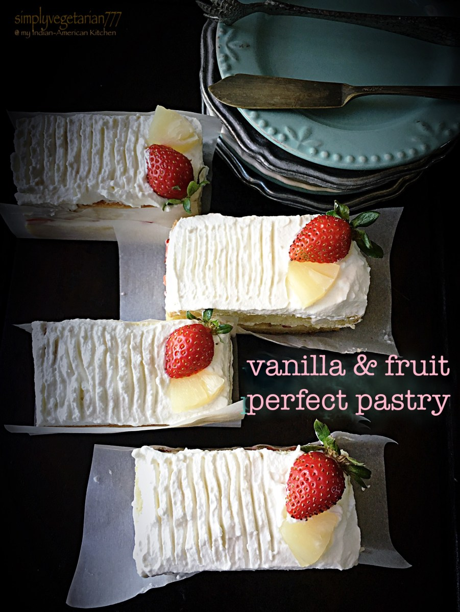 Vanilla & Fruit Perfect Pastry - Detailed recipe