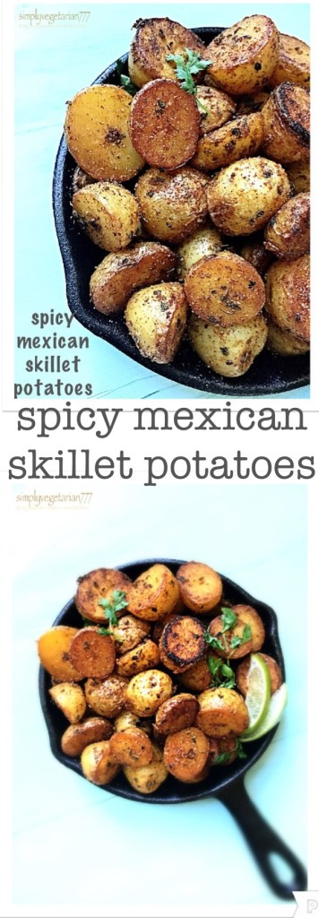 Spicy Mexican Skillet Potatoes