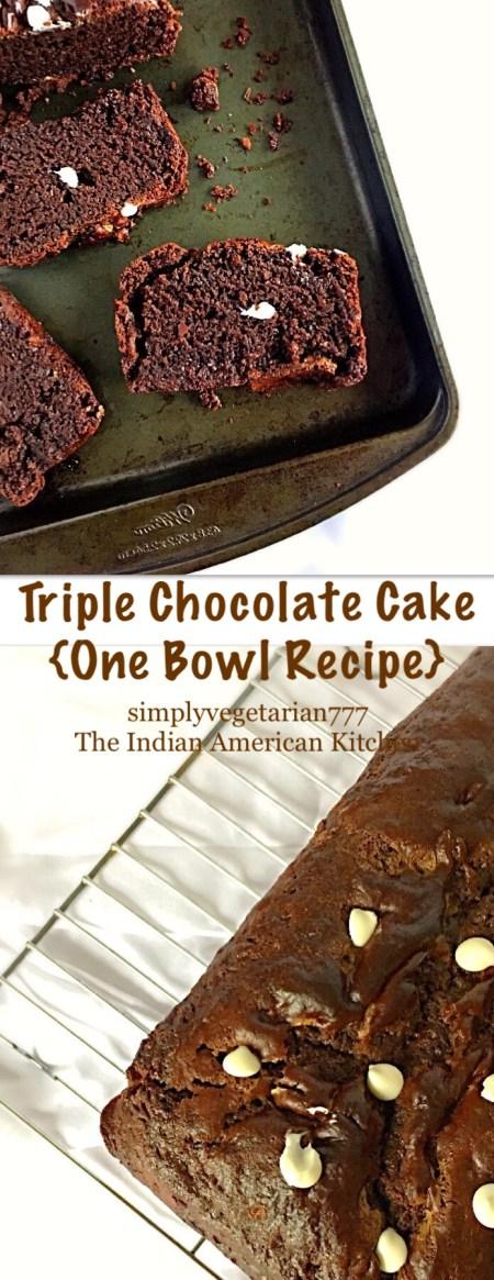 Eggless Triple Chocolate Cake {One Bowl Recipe}