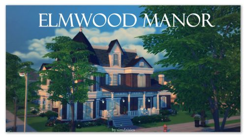 Elmwood Manor by simdaisies