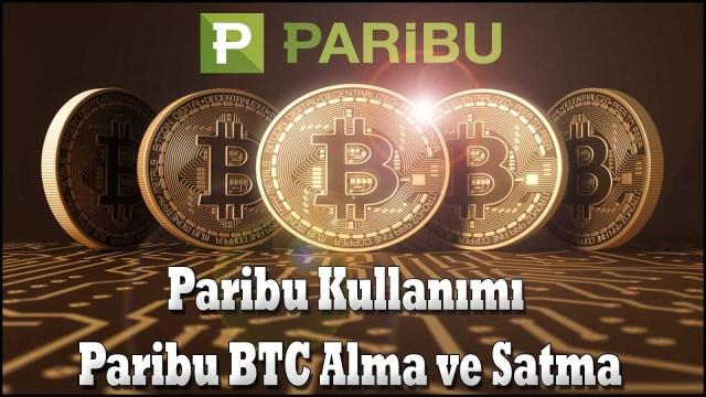 Paribu bitcoin nasıl alınır, nasıl satılır