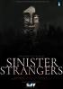 sinister strangers sm