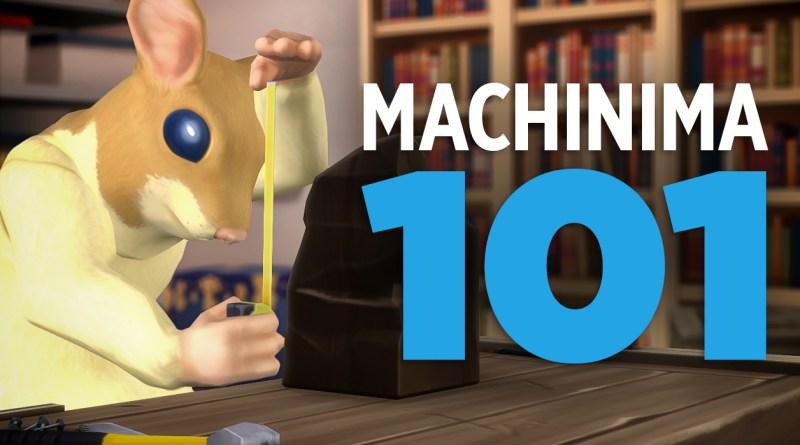 Machinima 101