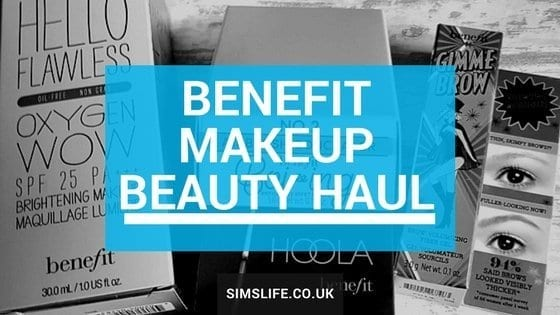 Benefit makeup beauty haul