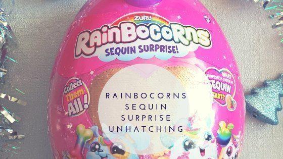 Rainbocorns Sequin Surprise unhatching
