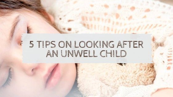 looking after an unwell child
