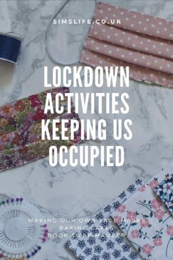 Lockdown Activities Keeping Us Occupied