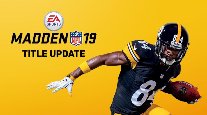 Madden 19 Patch 1.19 Now Available (details within) Gameplay adjustments include special teams, catching, pass coverage, and more