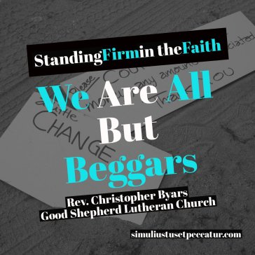 We Are All But Beggars
