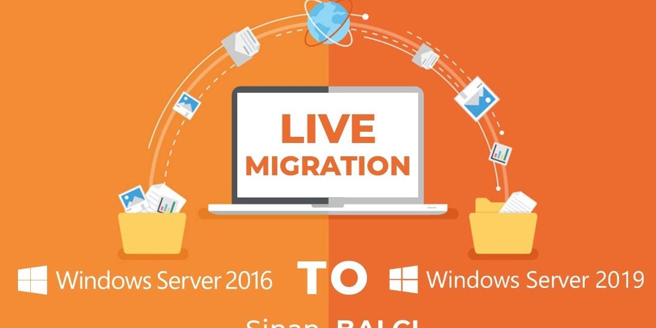 Server 2016 to Server 2019 Live Migration