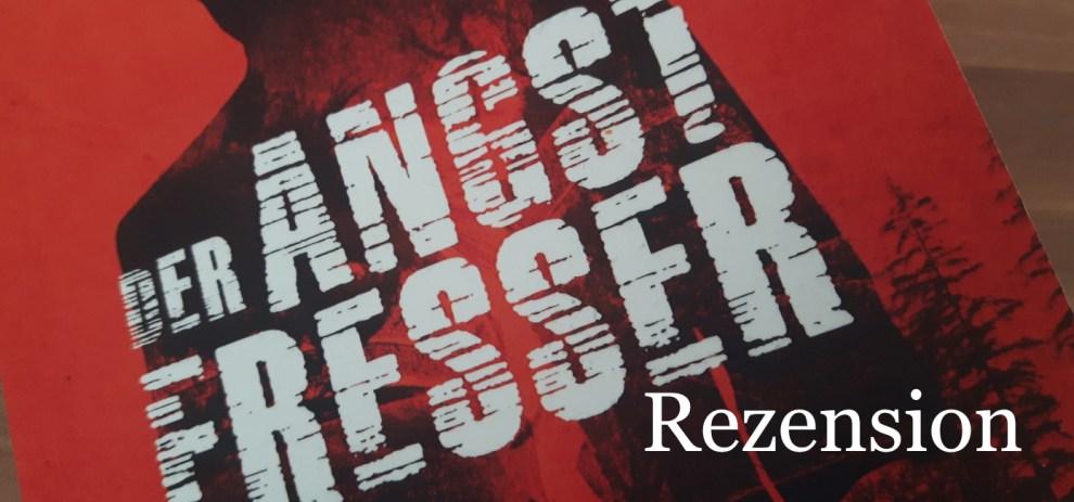 Rezension – Der Angstfresser