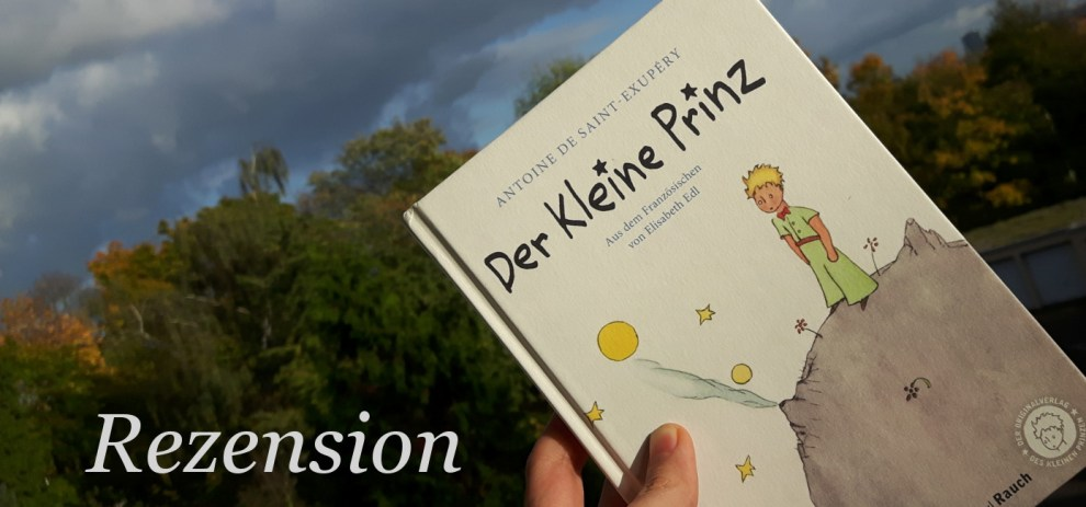 Rezension –  Der kleine Prinz
