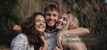 Chemie zwischen deinen Figuren
