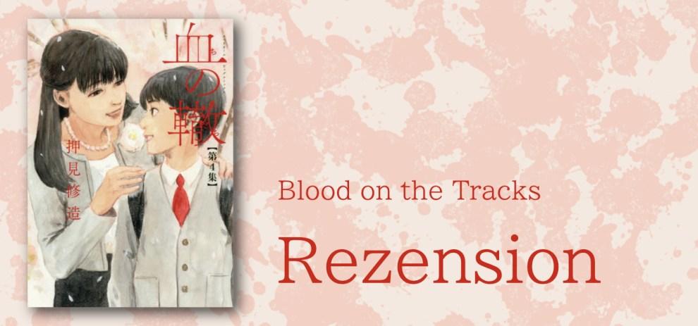 Rezension – Chi no Wadachi/A Trail of Blood von Oshimi Shuzuo