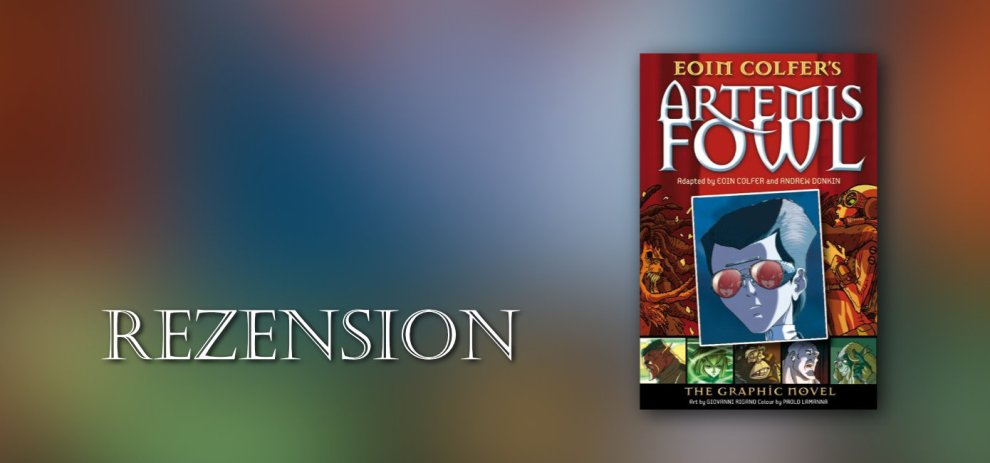 Rezension – Artemis Fowl (Graphic Novel) von Eoin Colfer