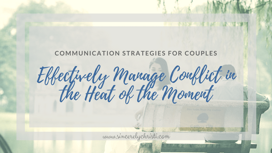 Communication Strategies for Couples: Effectively Manage Conflict