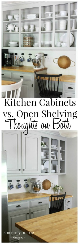 Kitchen Cabinets vs. Open Shelving - My Thoughts on Both