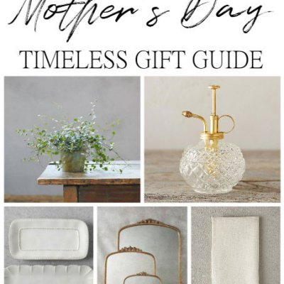 A Timeless Mother's Day Gift Guide