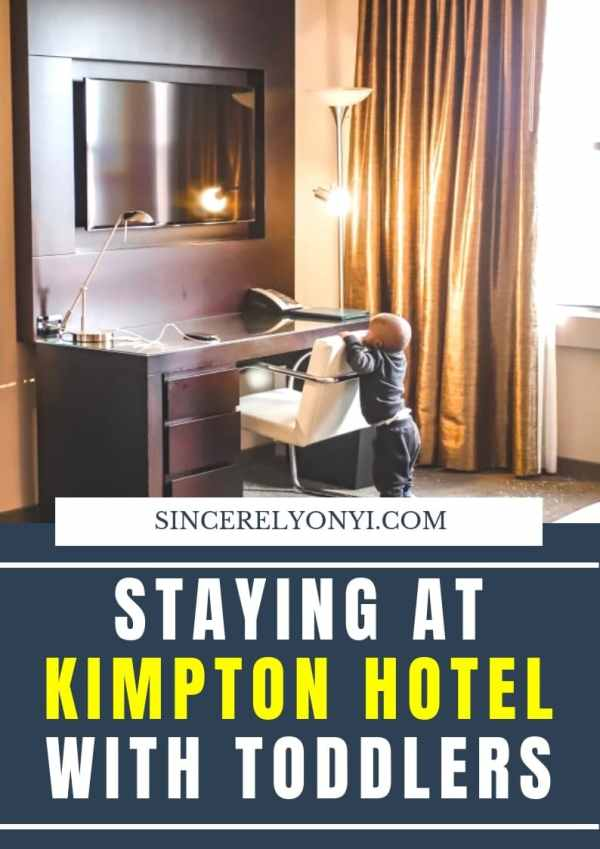 Staying At Kimpton Hotel With Toddlers