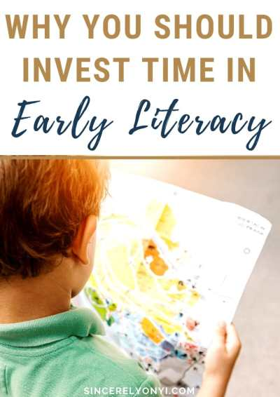 Why You Should Invest Time In Early Literacy