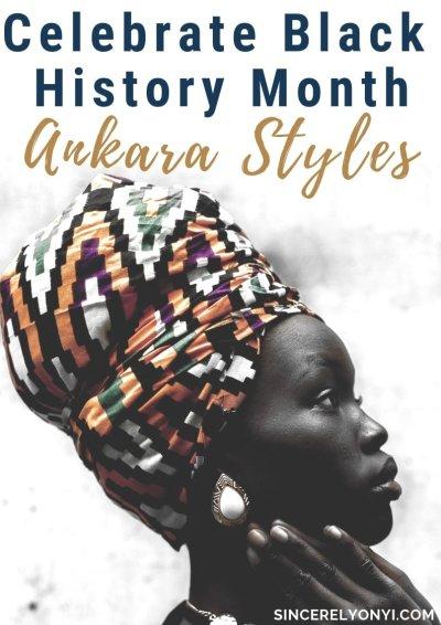 Ankara Styles To Celebrate Black History Month