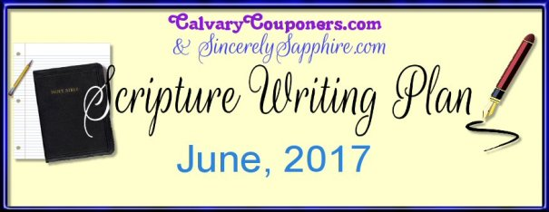 Scripture Writing Plan for June 2017
