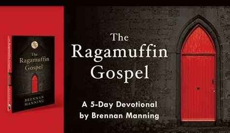 Ragamuffin Gospel Devotional