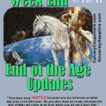 End of the Age Updates for 9-10-17