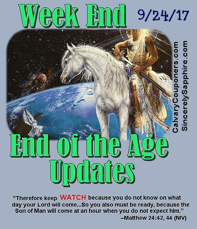 End of the Age Prophecy Updates for 9/24/17