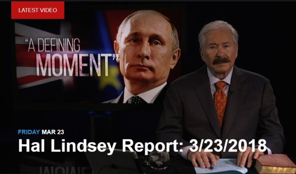 Hal Lindsey Reports 3-23-18
