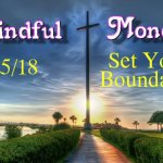 Mindful Monday Devotional June 25 2018