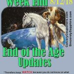 End of the Age Updates August 12 2018
