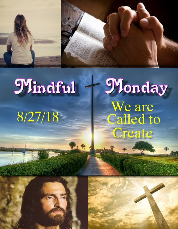 Mindful Monday Devotional -Called to Create