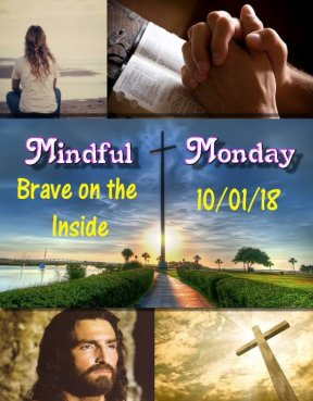 Mindful Monday devotional -Brave on the Inside