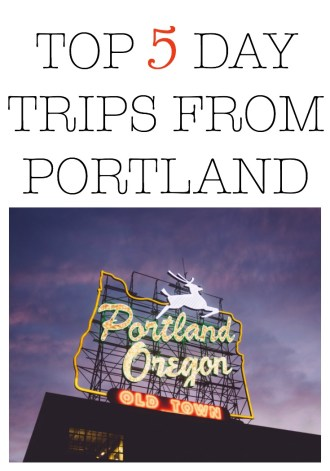Day trip from Portland