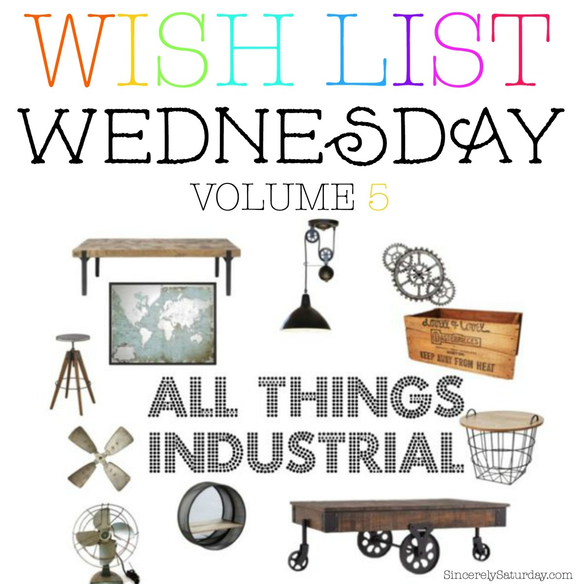 WISH LIST WEDNESDAY # 5 - ALL THINGS INDUSTRIAL