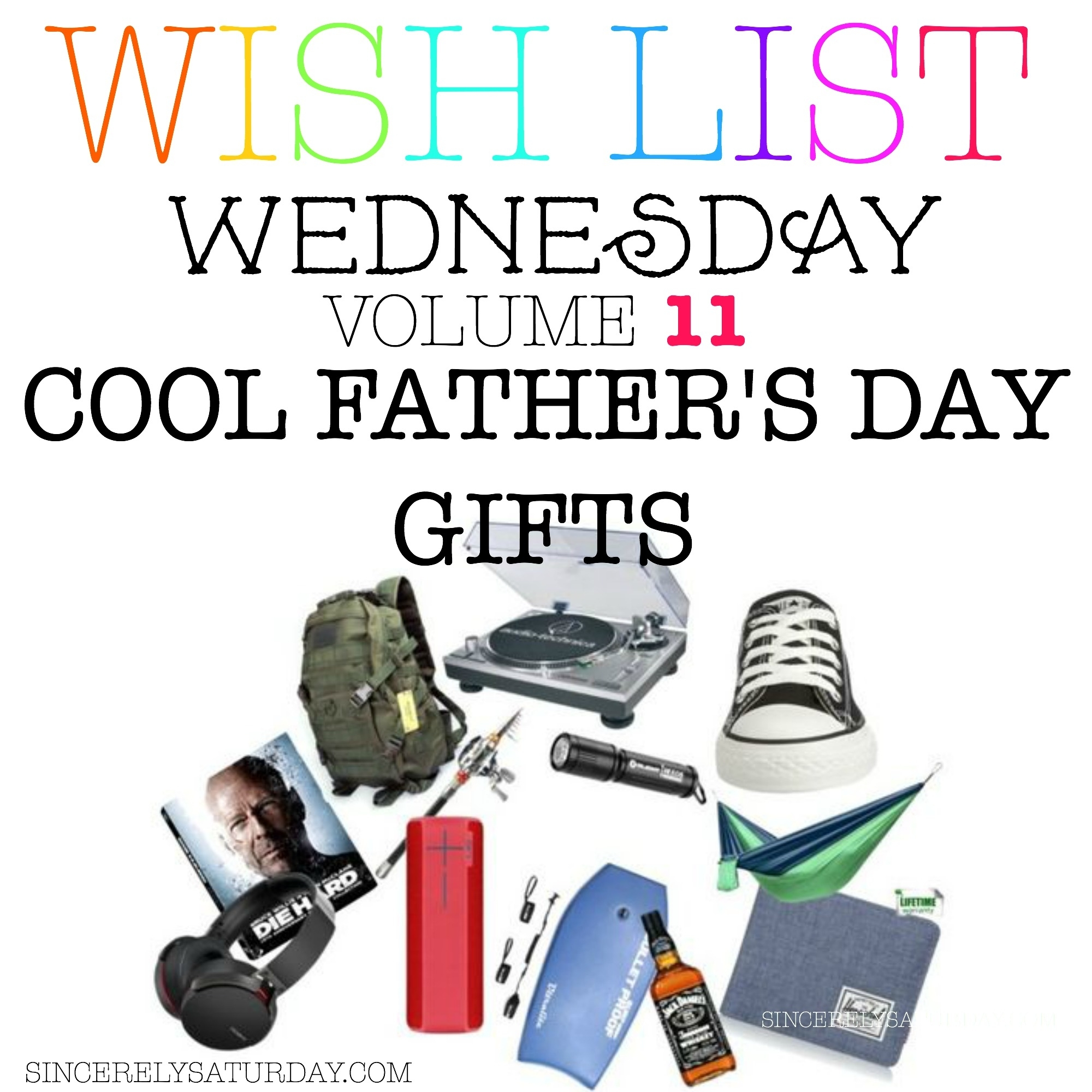 COOL FATHER'S DAY GIFTS - WISH LIST WEDNESDAY #11