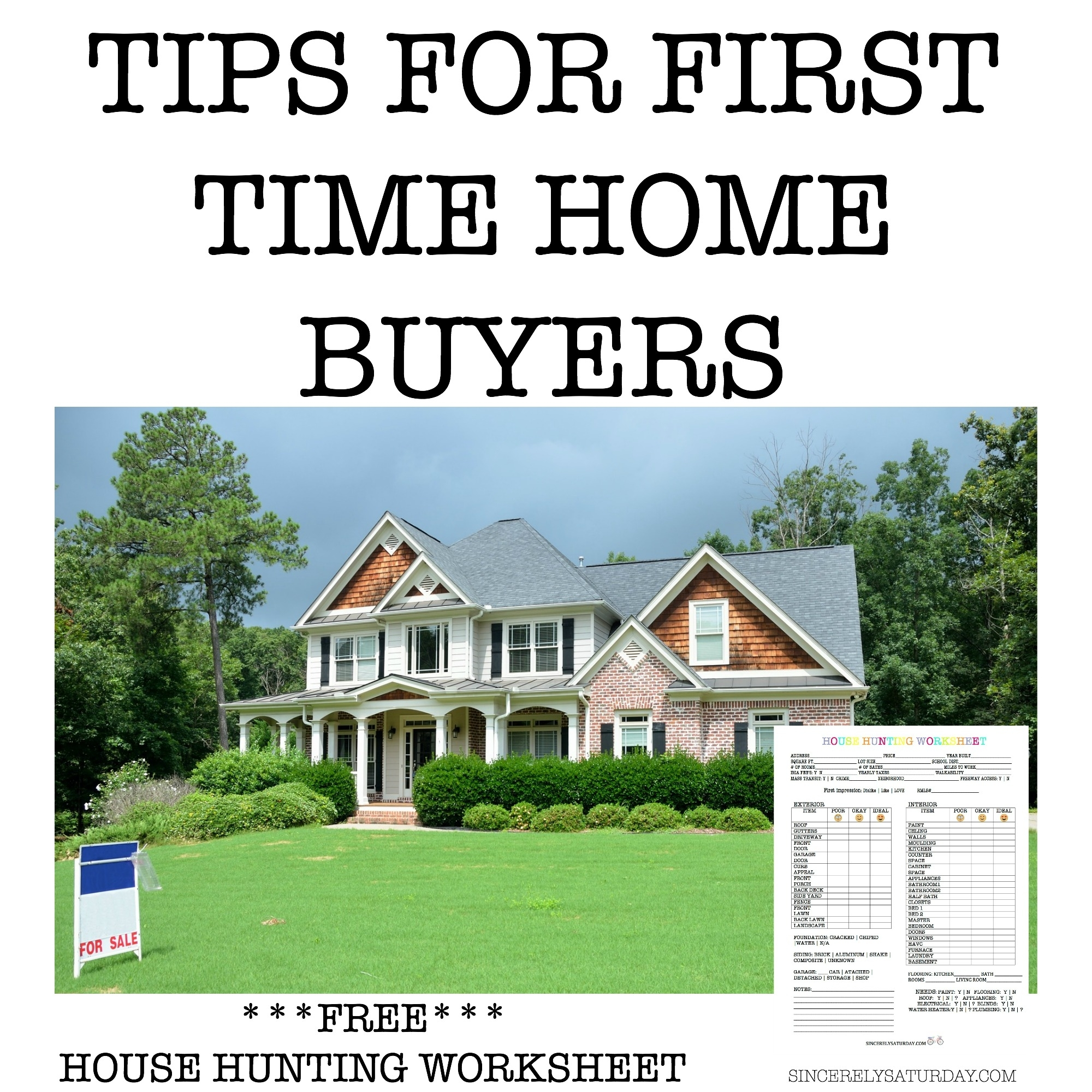 TIPS FOR FIRST TIME HOME BUYERS - FREE HOUSE HUNTING WORKSHEET ...