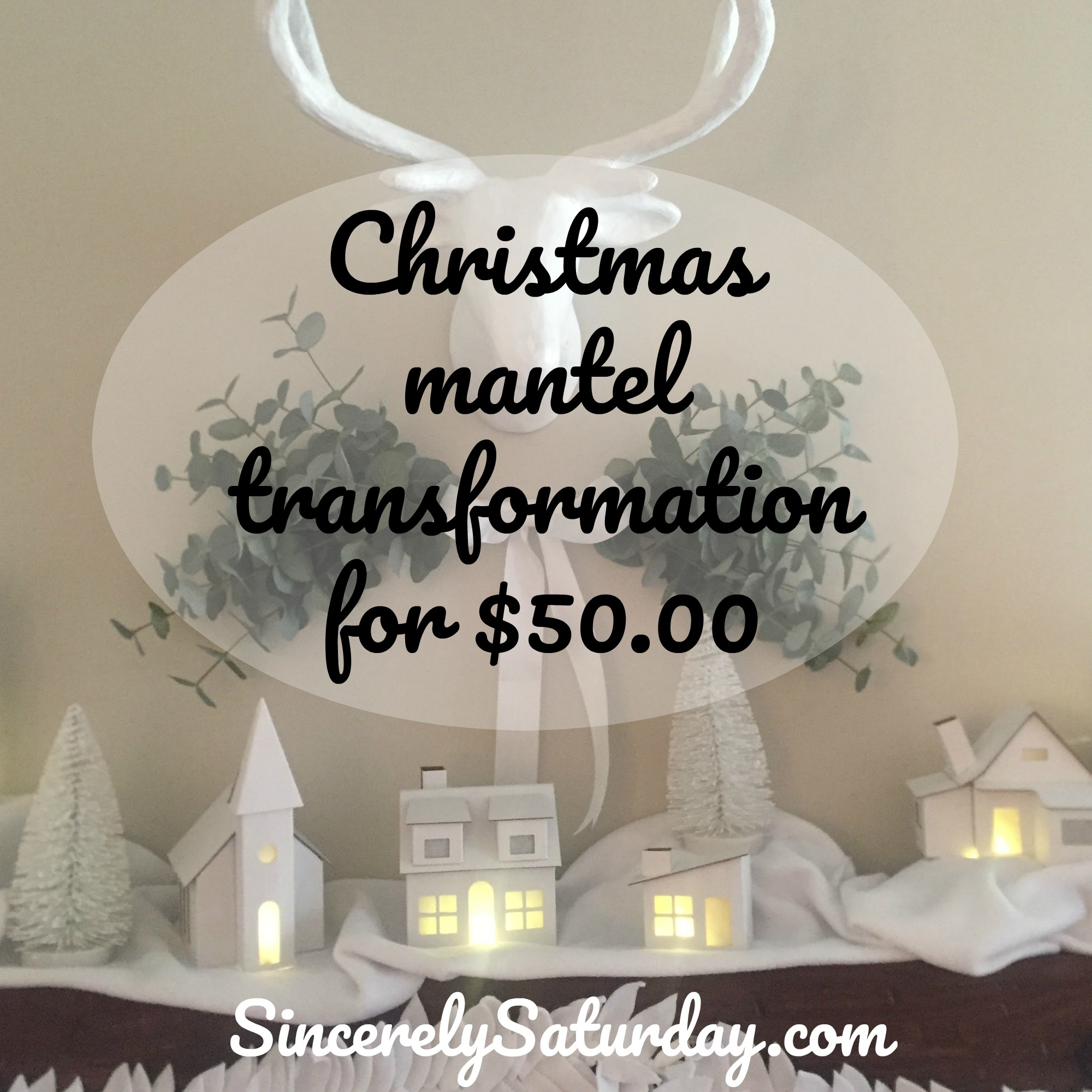 Christmas mantel transformation for $50.00