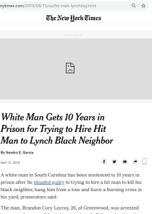 white man gets 10 years in prison for trying to hire hit man to lynch black neighbor