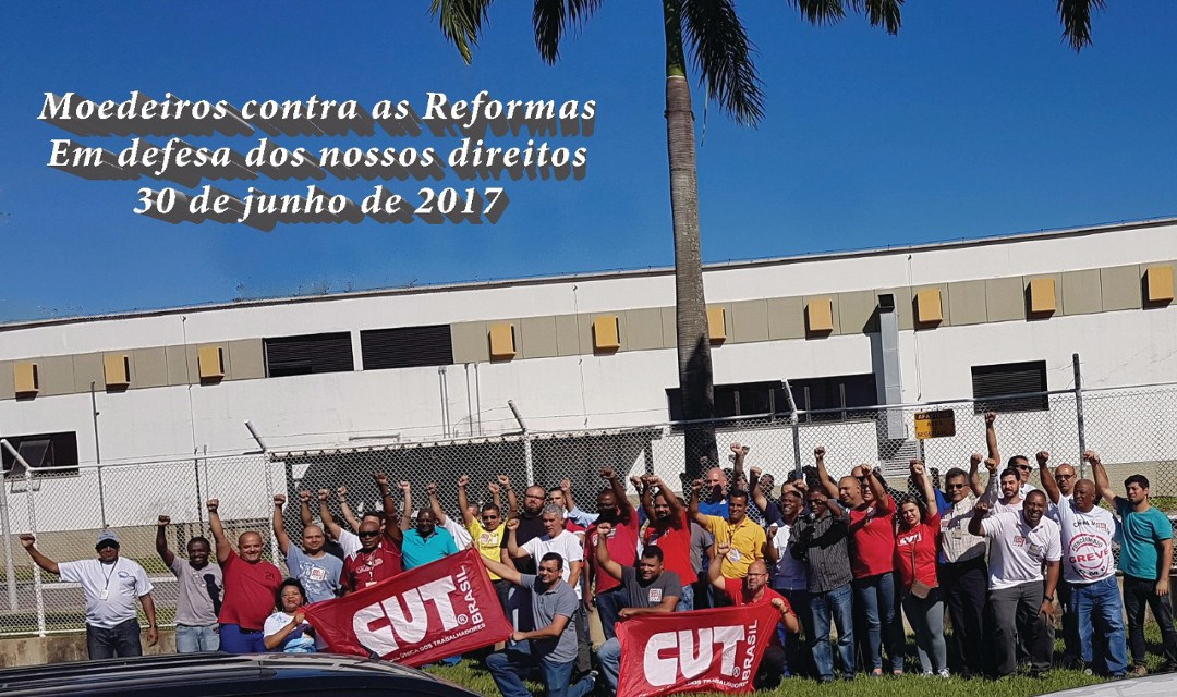Moedeiros participam de dia de luta contra as reformas de Temer