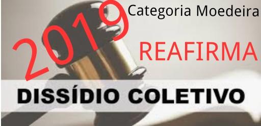 Categoria Moedeira reafirma decisão de dissídio coletivo para o ano de 2019