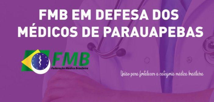 FMB EM DEFESA DOS MÉDICOS DE PARAUAPEBAS