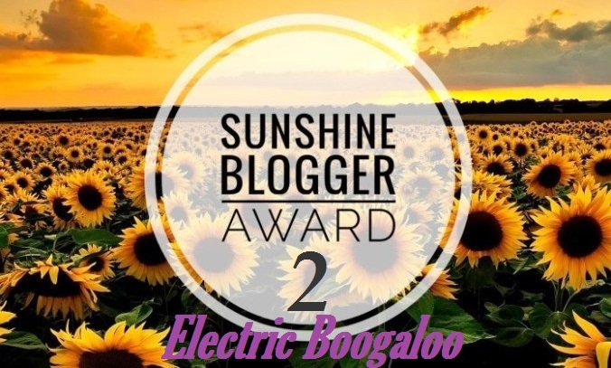sunshine-blogger-award-2-electric-boogaloo.jpg