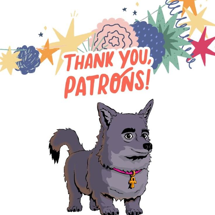 #ThankYouPatrons