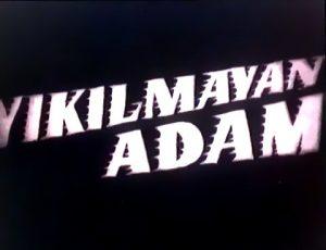 yikilmayan_adam_sinematik