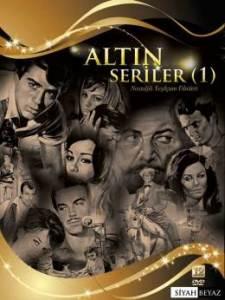 altin-seriler-1-nostaljik-yesilcam-filmleri20140801121407