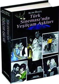 Türk-Sinemasında- Yeşilçam Aşkları